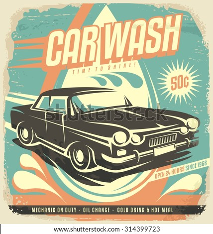 Retro car wash poster design. Vintage classic garage illustration template. Creative concept on old paper background. No gradients no effects just fill colors.