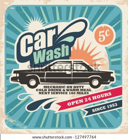Retro car wash poster. Vector background with vintage car wash service design. Old fashioned advertising on old paper texture.