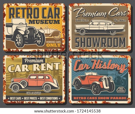 Retro cars and vintage vehicles, vector rusty signs and metal plates. Premium cars rent, classic showroom, retro transport museum exhibition and show parade, garage station posters with rust Сток-фото ©