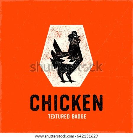 Retro Chicken Logo Badge. Vintage Textured Hen Vector Illustration.