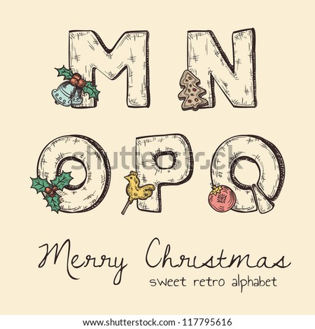 retro christmas alphabet - n, m, o, p, q - stock vector
