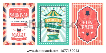 Retro circus poster. Vintage circus carnival show invitation, holiday party flyer templates, magic circus event elements vector illustration set. Magic circus festival, invitation to carnival card
