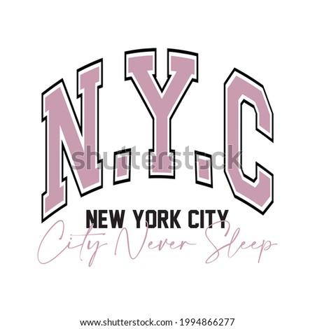 Retro college slogan print for t-shirt. N.Y.C slogan tee shirt, sport apparel print. Vintage collegiate graphics Photo stock ©