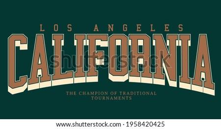 Retro college varsity typography california slogan print, vector illustration, for t-shirt graphic.