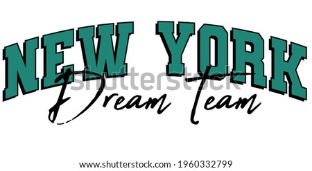 Retro college varsity typography New York slogan print for girl tee - t shirt or sweatshirt - hoodie Stock photo ©