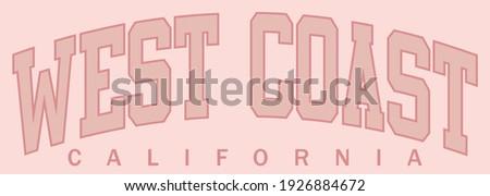 Retro college varsity typography west coast california slogan print for girl tee - t shirt or sweatshirt - hoodie