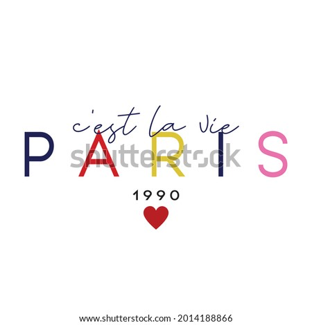 Retro Colorful French slogan print. C'est la vie Paris 1990. ( It's life paris 1990 ) Fashion French slogan print Foto stock ©