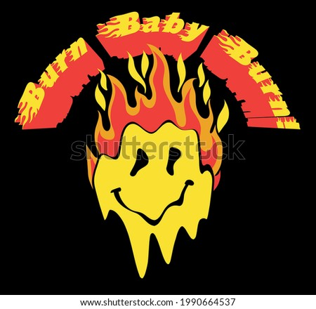 Retro distorted melting burning smiley emoji face illustration print with slogan for tee t shirt or sticker - Vector