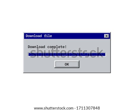Retro download bar, alert window mockup in classic style, old system user interface of copy or saving process. Vector dialog screen with ok button and download complete message. stock photo