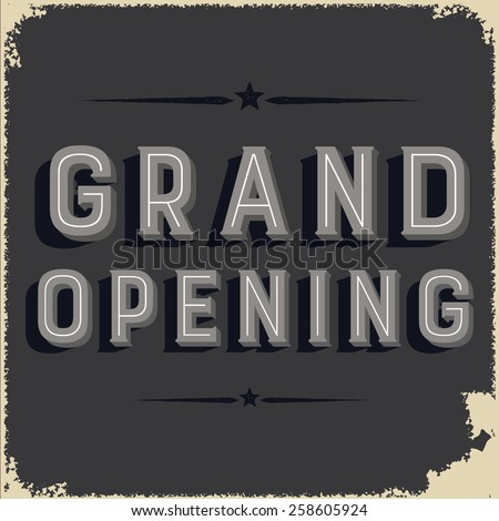 retro grand opening sign on