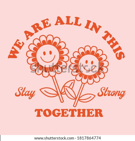 Retro Happy Flower Vector Art Illustration.Smiling Flower Icon Fashion Illustration. Vintage Slogan T shirt Print Design. Stockfoto ©