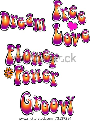 Retro Happy Hippie Set of Flower Power Groovy Words Vector Illustration