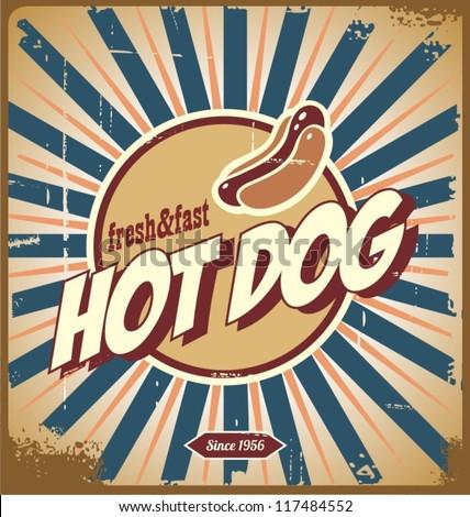 Retro hot dog sign, or vintage poster