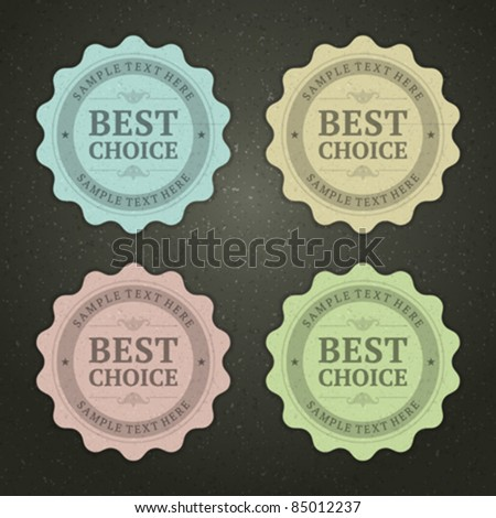 Retro labels set with best choice message vector illustration Eps 10.