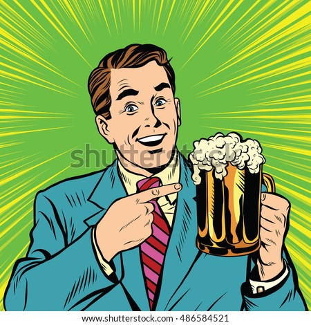 Retro man with a beer pop art vector. Beer pubs and bars. Retro advertising of alcoholic beverages