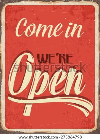 "Retro metal sign ""Come in we're open"", eps10 vector format"