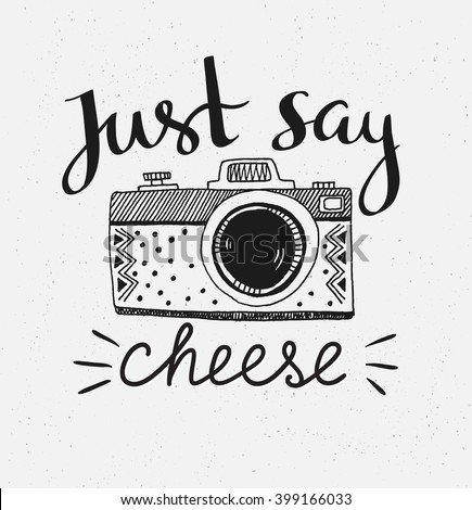 Retro photo camera with stylish lettering - Just say cheese. Vector hand drawn illustration. Print for your t-shirt design. ストックフォト ©
