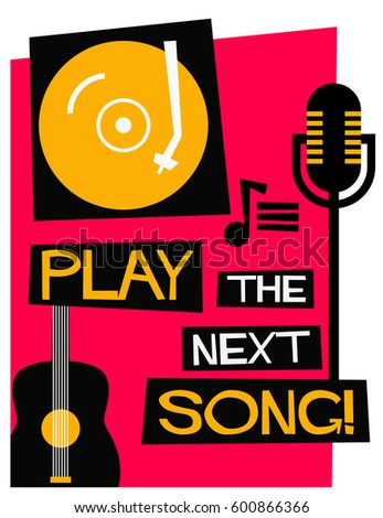 Retro Play The Next Song Poster with Mic Guitar and Turntable Illustration
