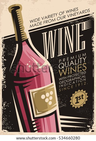 Shutterstock Retro poster design with red wine bottle on old paper background. Premium quality wines with protected geographical indication since 1912.