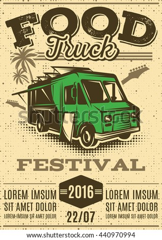 retro poster for invitations on street food festival with food truck with background