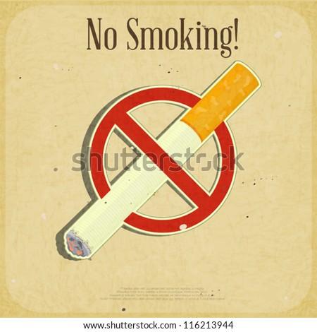 Retro poster - The Sign No Smoking - Vector illustration