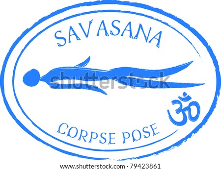 Retro Savasana Yoga Pose in Passport Stamp Style Vector Illustration - stock vector