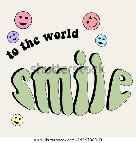 retro smile slogan print