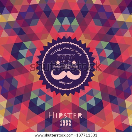 Retro  star vector backdrop. Mosaic hipster background made of triangles. Retro label design. Square composition with geometric shapes, color flow effect. Hipster theme label. Mustache