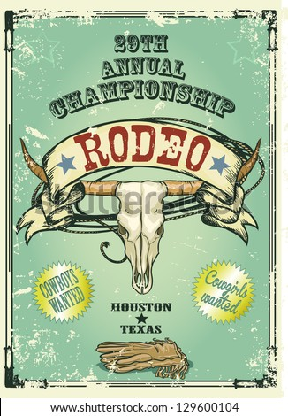 Retro style Rodeo Championship poster with longhorn skull, ribbon banner and sample text on it. Text and grunge effect are removable