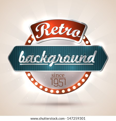 Retro style sign with copyspaces for your text EPS10 vector