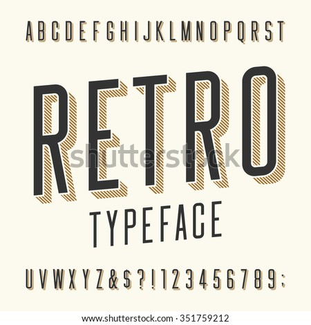 Retro typeface. Letters, numbers and symbols. Vintage alphabet vector font for labels, titles, posters etc. - Shutterstock ID 351759212