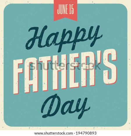 Retro typographic design greeting card for Father\'s Day.