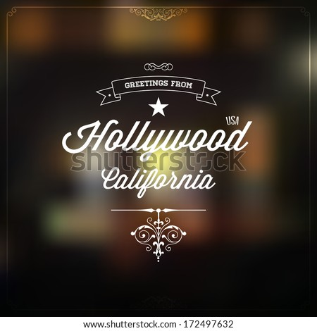Retro Typography Vintage Touristic Greeting label on blurry background Greetings from Hollywood California USA Vector design