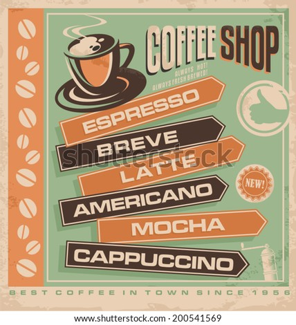 Retro vector design concept for coffee shop. Cafe bar vintage ad ...