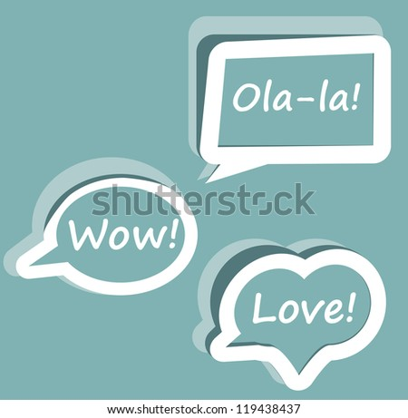 Retro Vector speech bubble for dialogue with text Wow love Ola-la easy to change   blue icons template for presentation