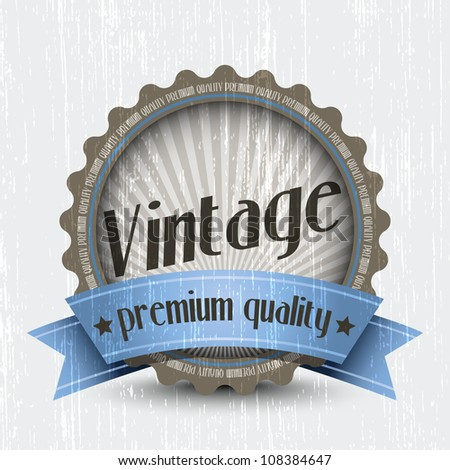 Retro Vintage Badge - Premium Quality. Vector