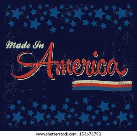 Retro - Vintage Made in America Sign - Vector - Grunge effects can be easily removed. #153676793