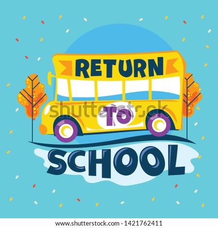 return to school phrase  school