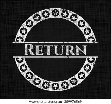 Return written on a blackboard