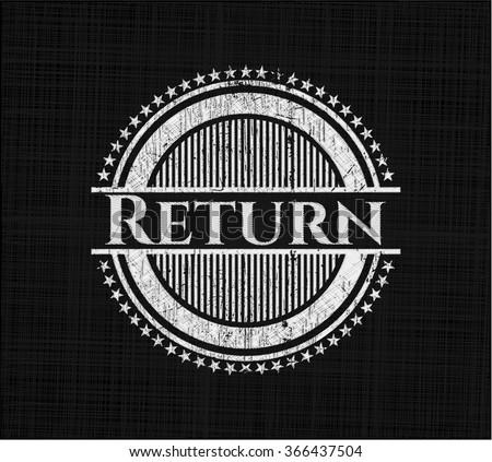 Return written on a chalkboard