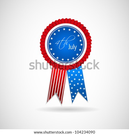 Ribbon, badge or batch for 4 July American Independence Day and other events, isolated on grey color background. EPS 10.