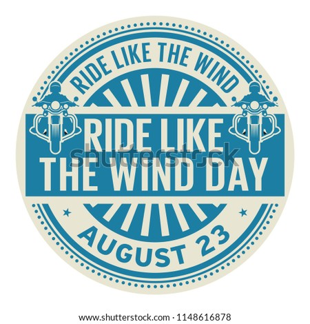 ride like the wind day  august