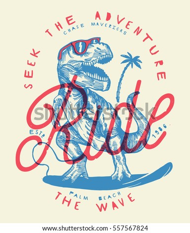 ride the wave - dinosaur surfer drawing vintage print.