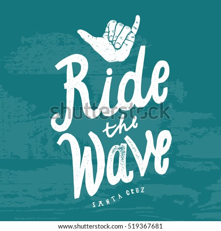 ride the wave surfing shaka