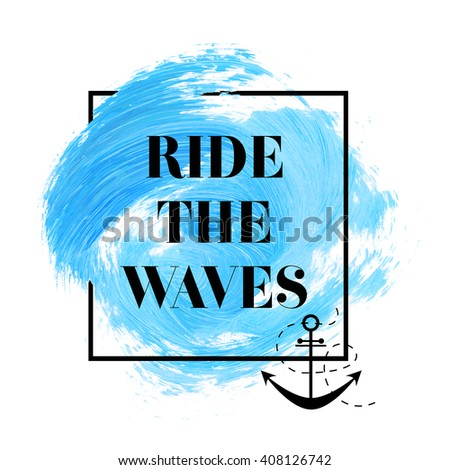 ride the waves text over
