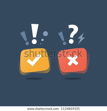 Right and wrong answer, good and bad  experience, customer feedback, positive or negative service assessment, vote concept, true or false questionnaire, undergo survey, ok and error button vector icon