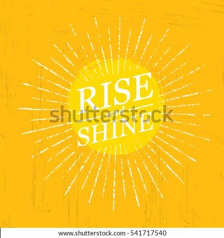 rise and shine inspiring