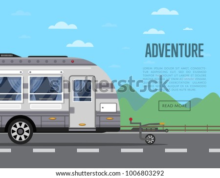 Road adventure poster with camping trailer on highway. Side view car RV trailer caravan, compact motorhome, mobile home for country traveling and outdoor family vacation vector illustration.