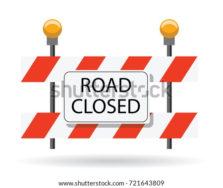 road closed, road barrier