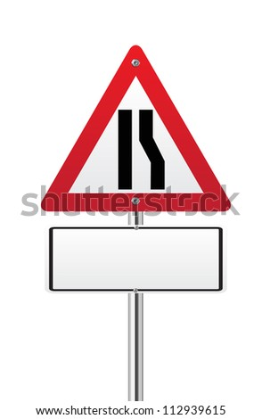 Road narrows sign right side on white